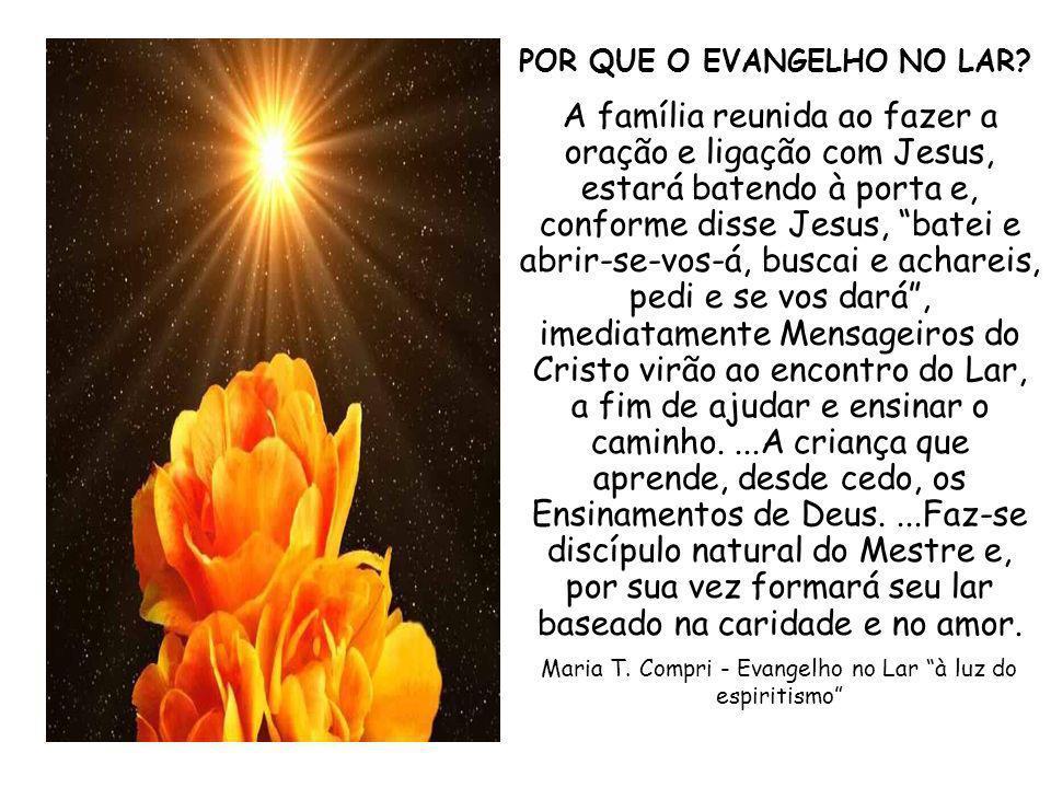 Maria T. Compri - Evangelho no Lar à luz do espiritismo