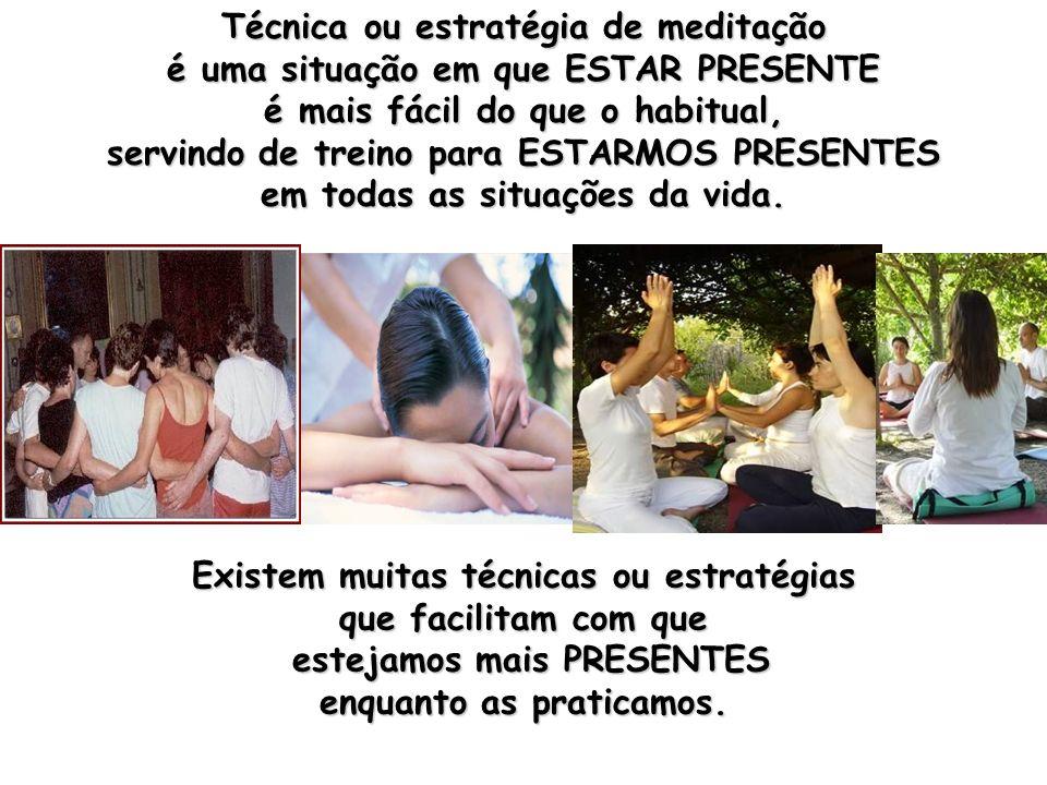 Técnica ou estratégia de meditação