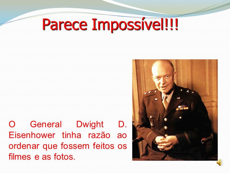 Parece Impossível!!. O General Dwight D.