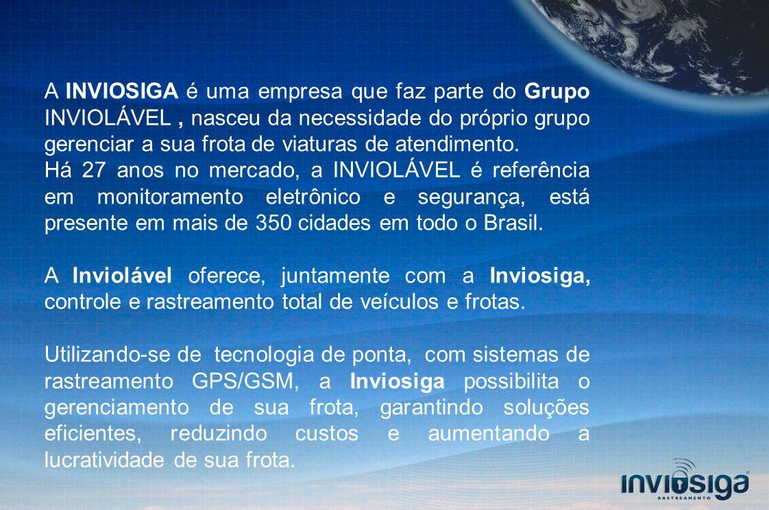 A INVIOSIGA é uma empresa que faz parte do Grupo INVIOLÁVEL , nasceu da necessidade do próprio grupo gerenciar a sua frota de viaturas de atendimento.