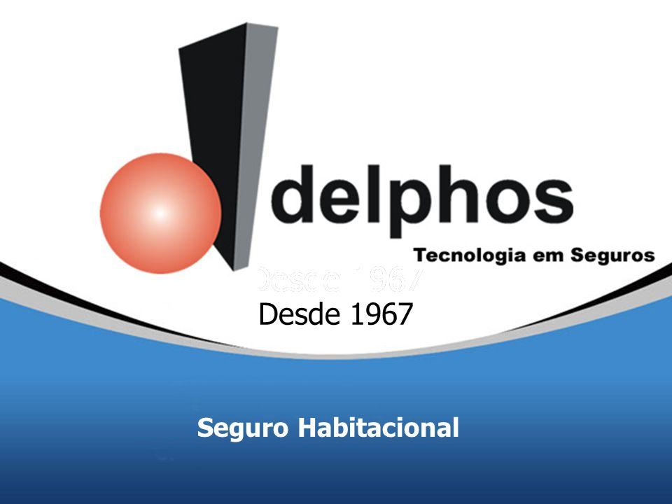 Desde 1967 Seguro Habitacional