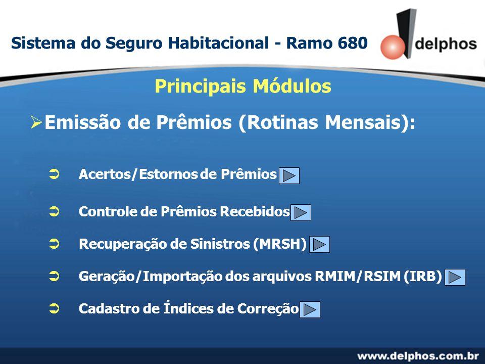 Sistema do Seguro Habitacional - Ramo 680