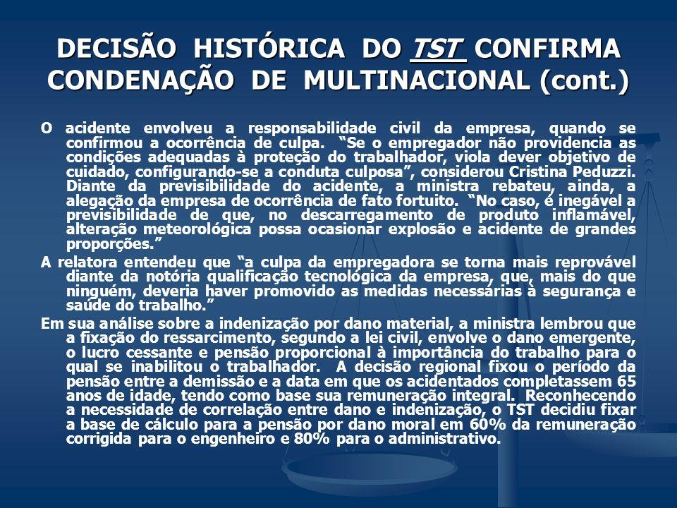 DECISÃO HISTÓRICA DO TST CONFIRMA CONDENAÇÃO DE MULTINACIONAL (cont.)
