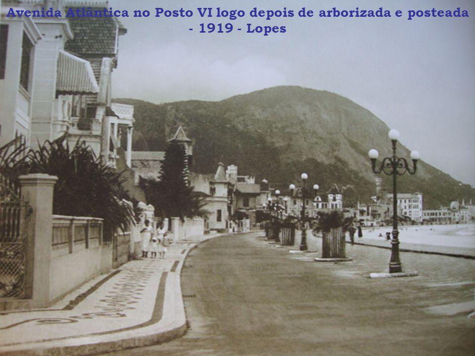 Avenida Atlântica no Posto VI logo depois de arborizada e posteada - 1919 - Lopes