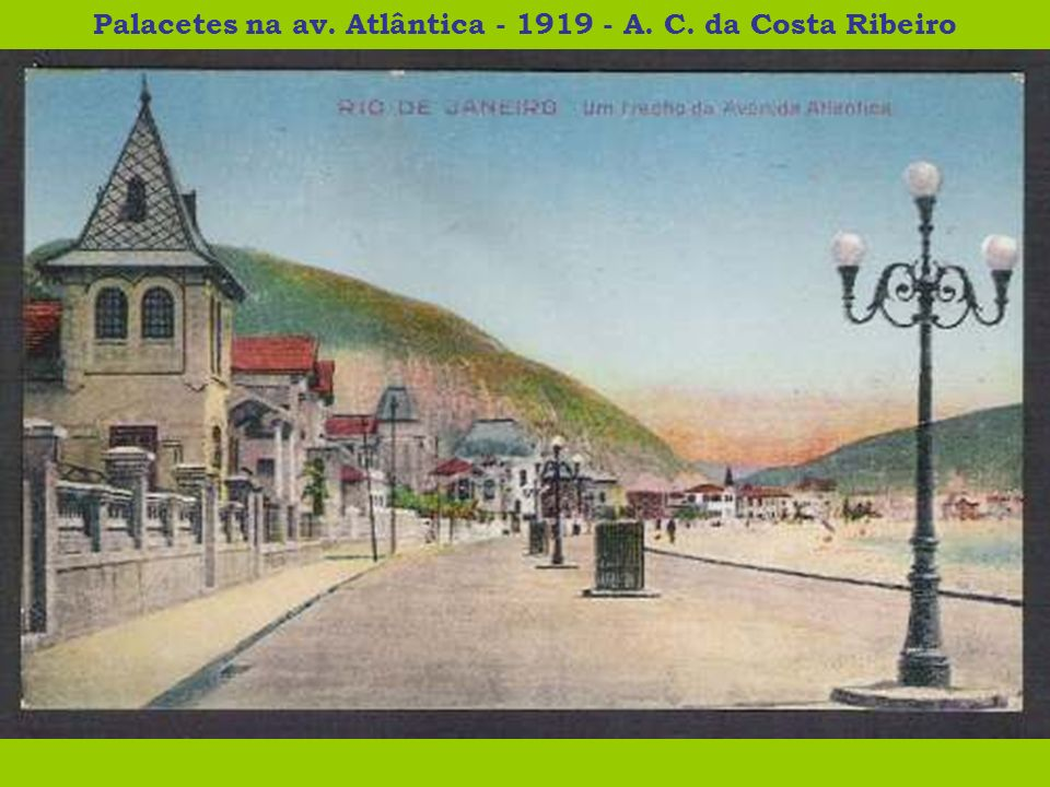 Palacetes na av. Atlântica - 1919 - A. C. da Costa Ribeiro