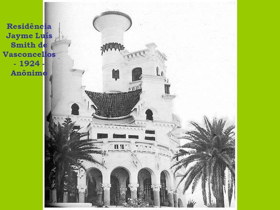 Residência Jayme Luís Smith de Vasconcellos - 1924 - Anônimo