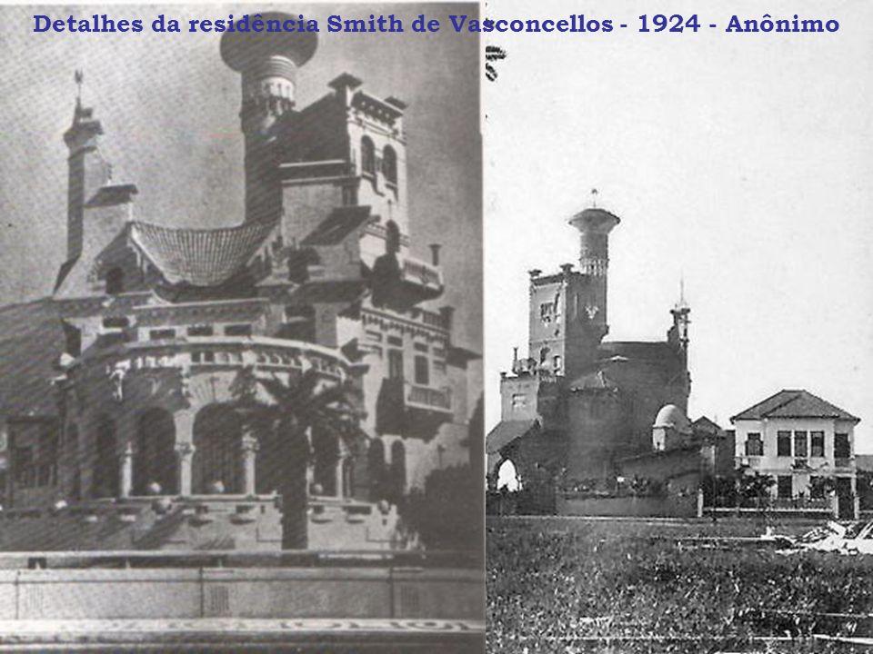 Detalhes da residência Smith de Vasconcellos - 1924 - Anônimo