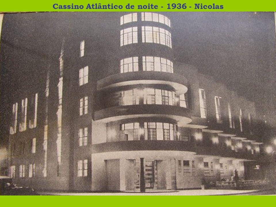 Cassino Atlântico de noite - 1936 - Nicolas