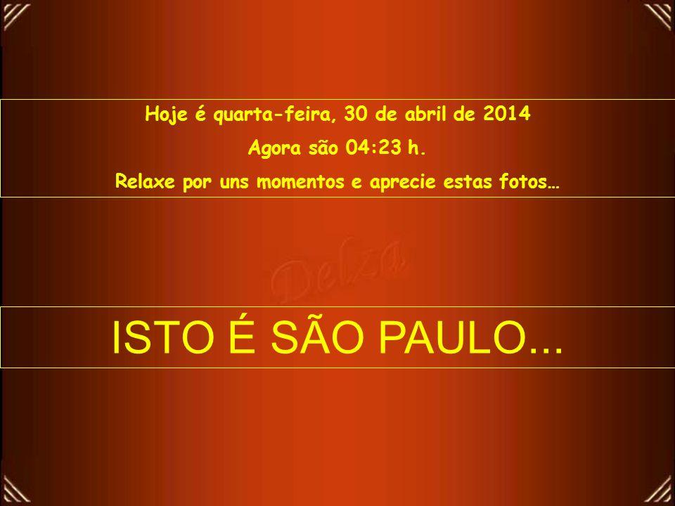 ISTO É SÃO PAULO... Hoje é quinta-feira, 30 de março de 2017