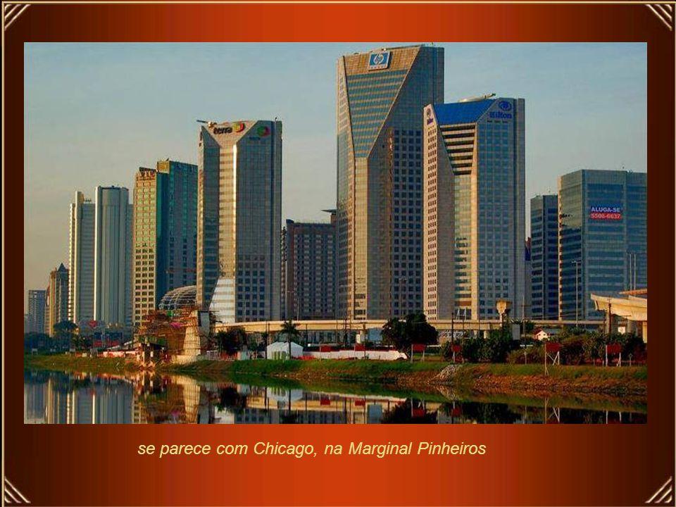 se parece com Chicago, na Marginal Pinheiros