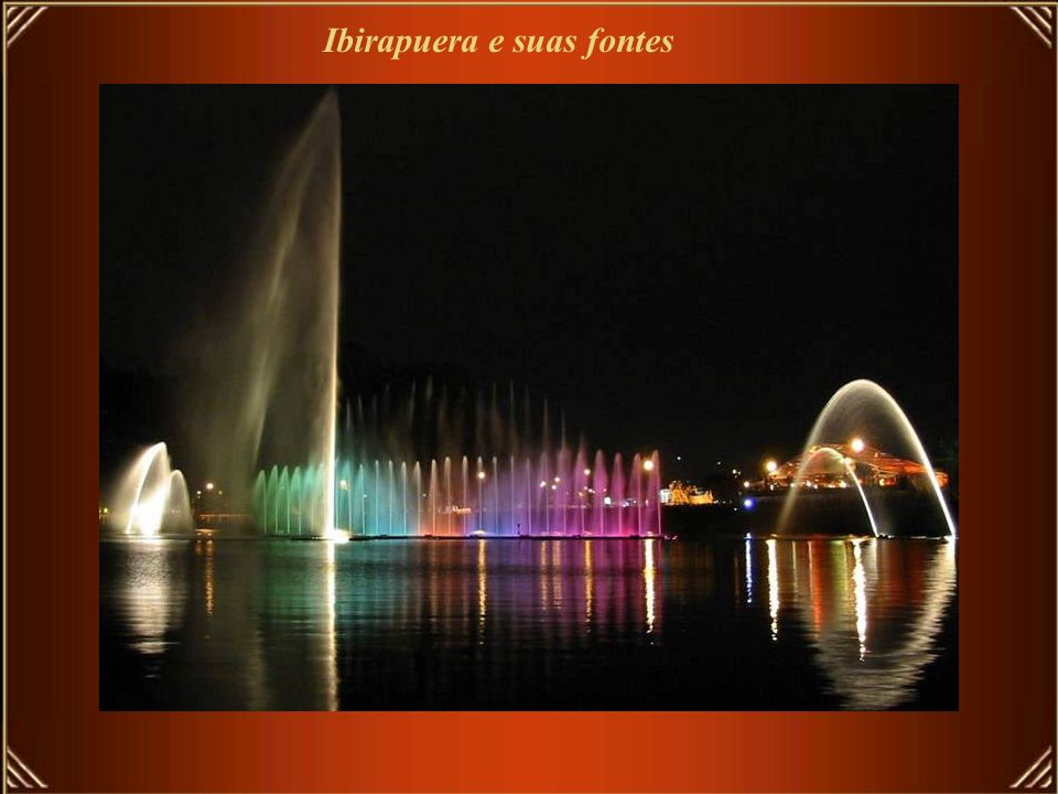 Ibirapuera e suas fontes