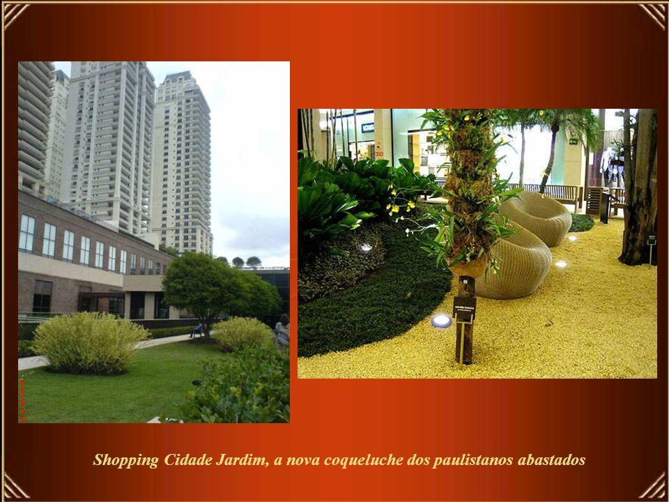 Shopping Cidade Jardim, a nova coqueluche dos paulistanos abastados