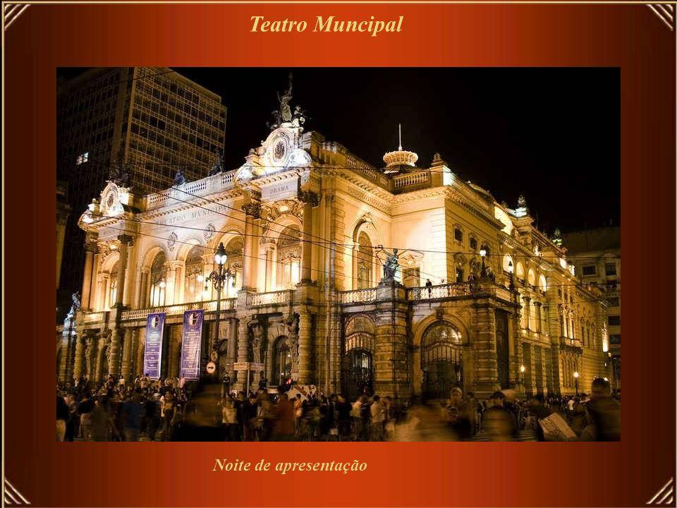 Teatro Muncipal Noite de apresentação