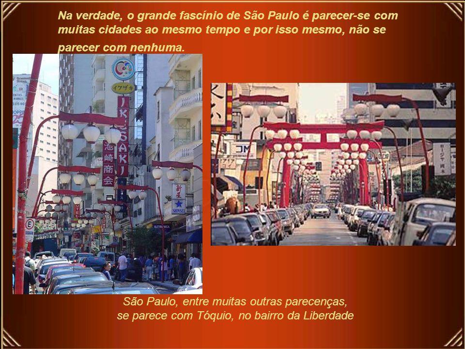 São Paulo, entre muitas outras parecenças,