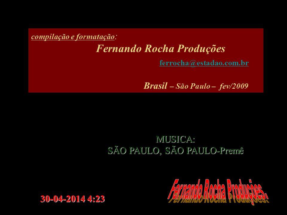 ferrocha@estadao.com.br Fernando Rocha Produções