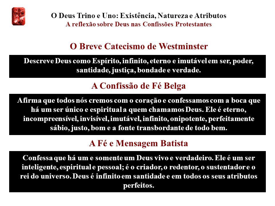 O Breve Catecismo de Westminster