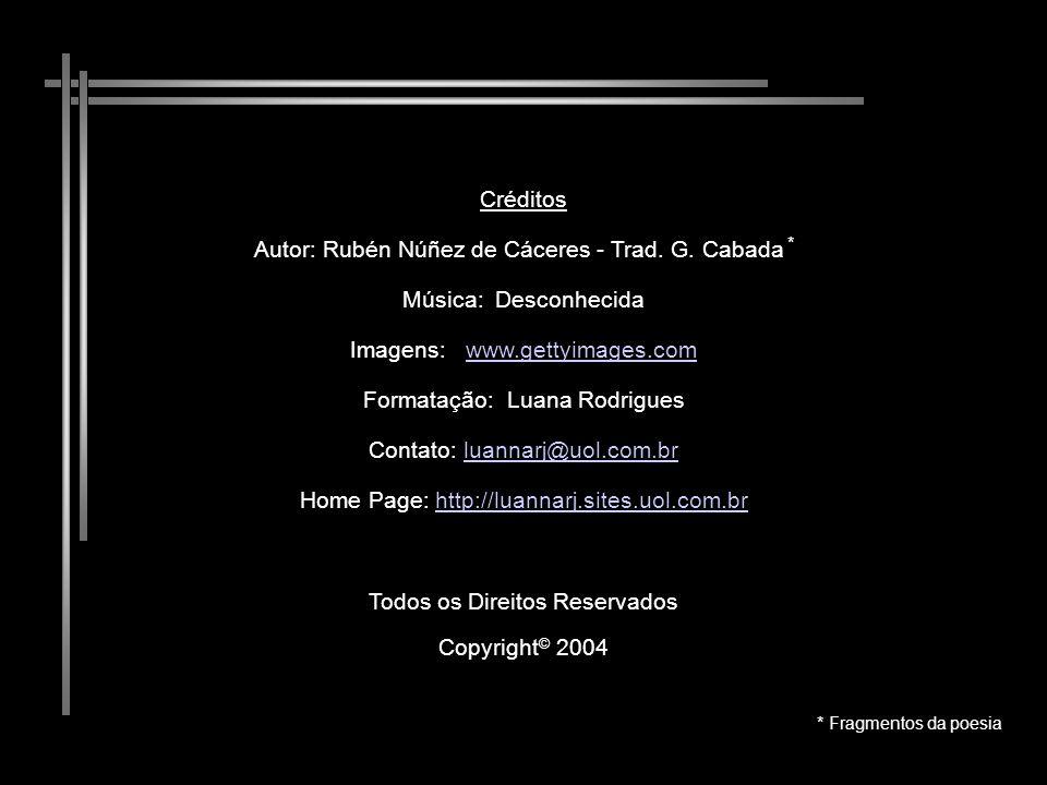 Autor: Rubén Núñez de Cáceres - Trad. G. Cabada * Música: Desconhecida