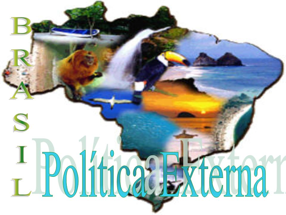 BRASIL Política Externa