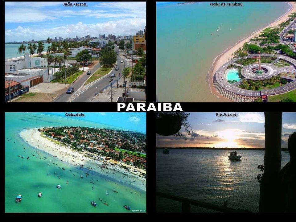 PARAIBA Vamos lembrar também que o Brasil é o país mais