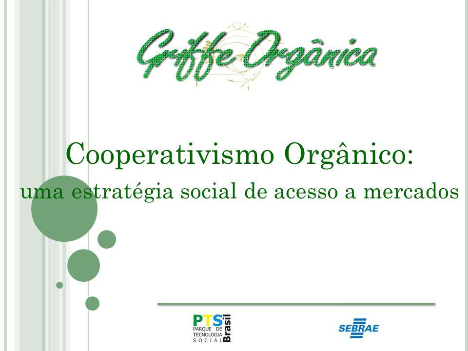 Cooperativismo Orgânico: