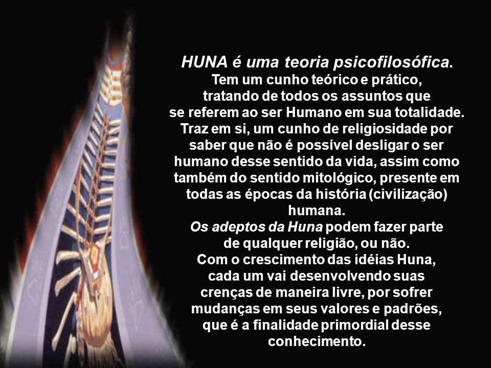 HUNA é uma teoria psicofilosófica.