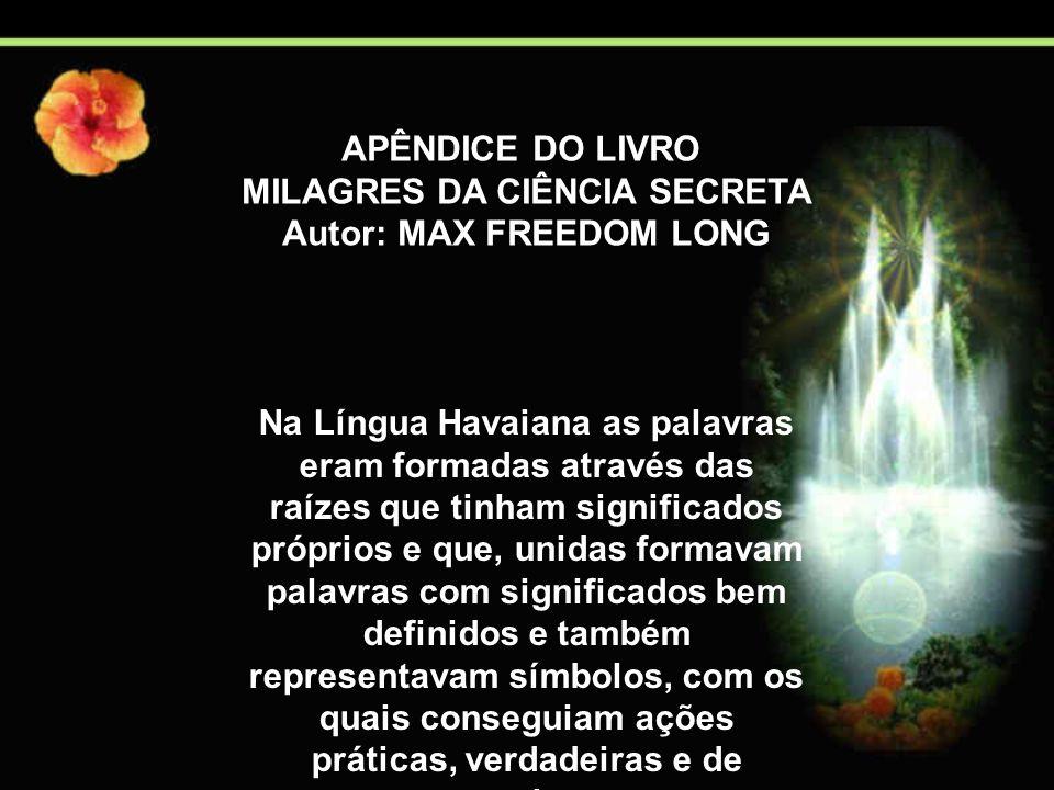 MILAGRES DA CIÊNCIA SECRETA Autor: MAX FREEDOM LONG