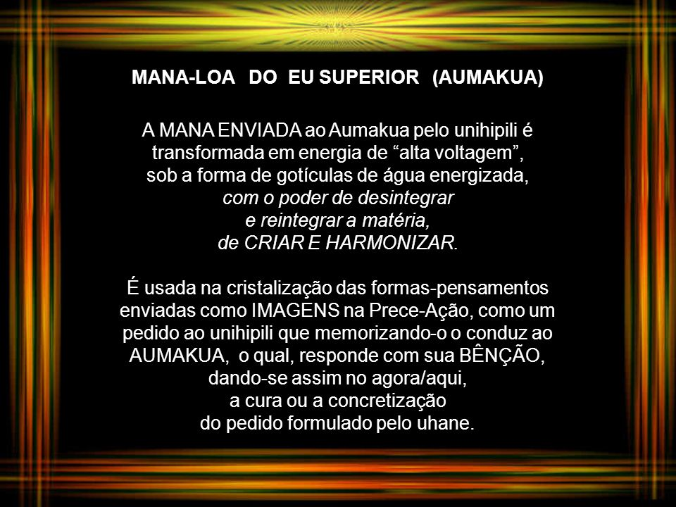 MANA-LOA DO EU SUPERIOR (AUMAKUA)
