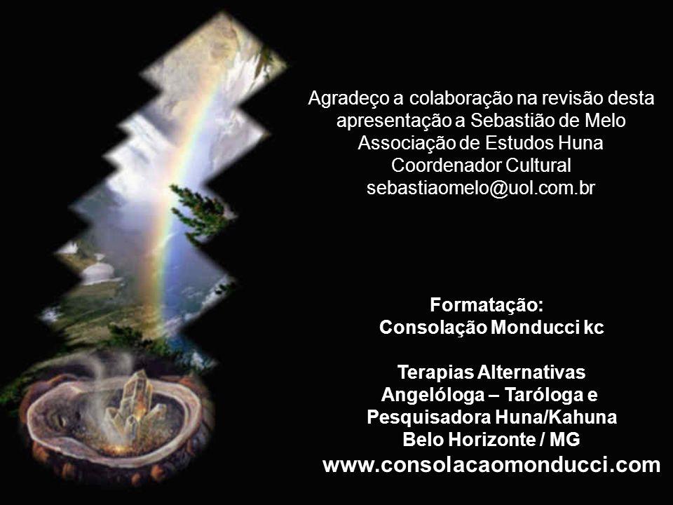 www.consolacaomonducci.com Agradeço a colaboração na revisão desta