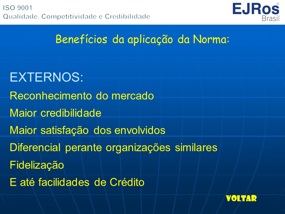 Benefícios da aplicação da Norma: