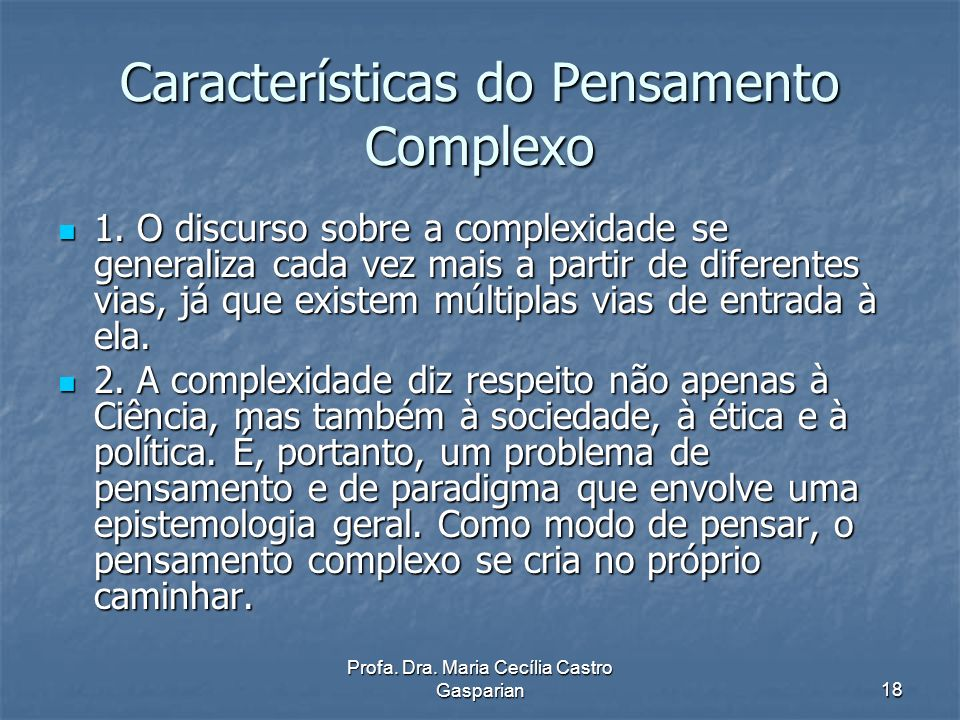 Características do Pensamento Complexo