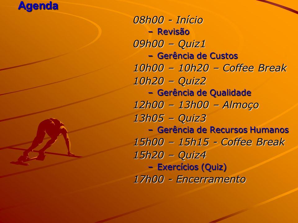 Agenda 08h00 - Início 09h00 – Quiz1 10h00 – 10h20 – Coffee Break