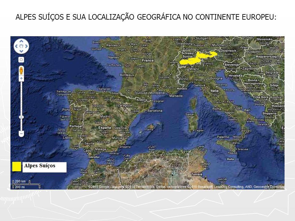 ALPES SUÍÇOS E SUA LOCALIZAÇÃO GEOGRÁFICA NO CONTINENTE EUROPEU:
