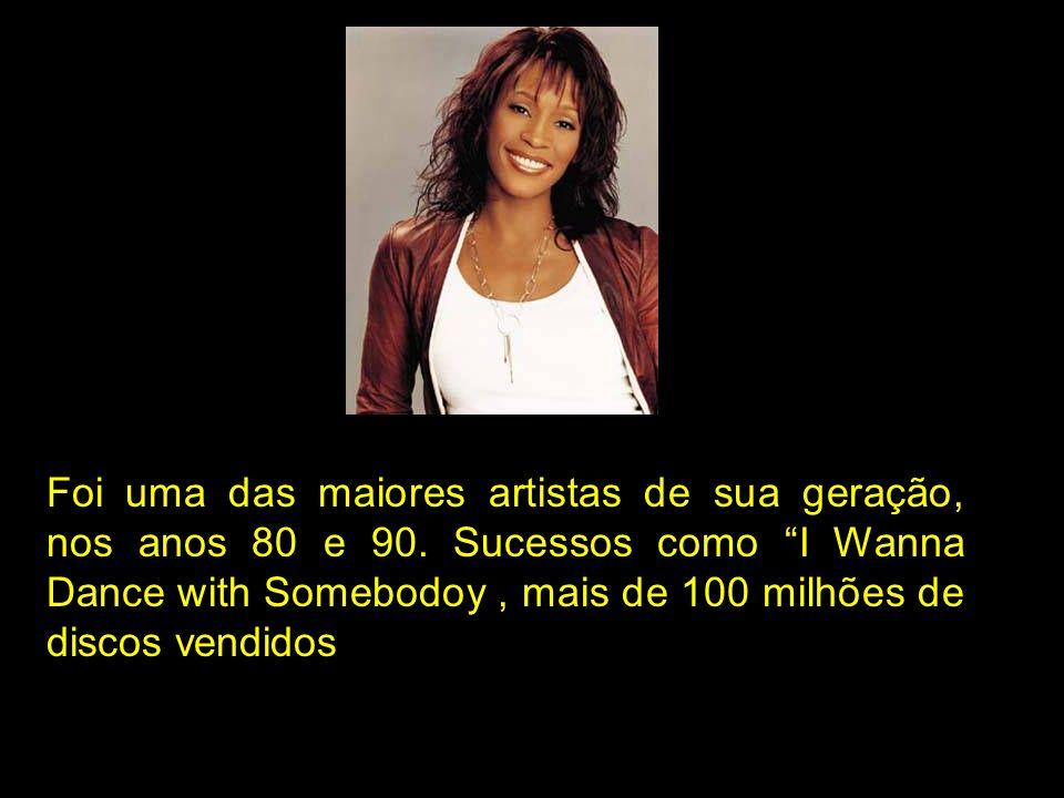 Foi uma das maiores artistas de sua geração, nos anos 80 e 90