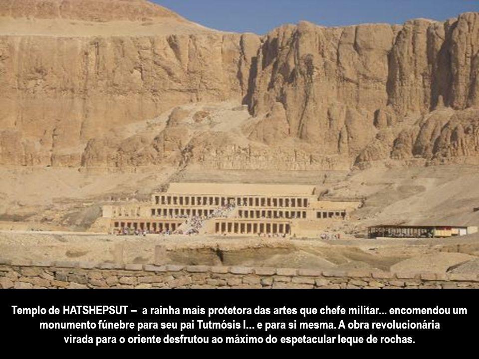 Templo de HATSHEPSUT – a rainha mais protetora das artes que chefe militar... encomendou um