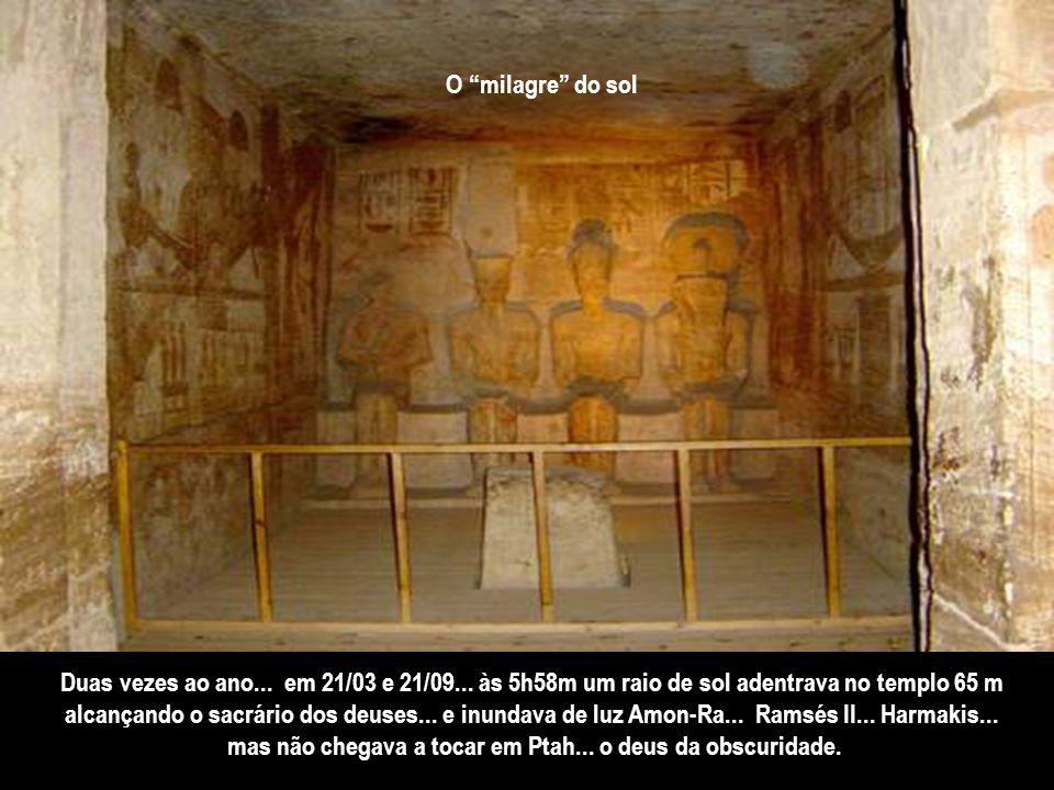 mas não chegava a tocar em Ptah... o deus da obscuridade.