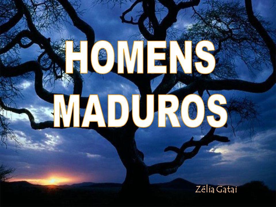 HOMENS MADUROS Zélia Gatai