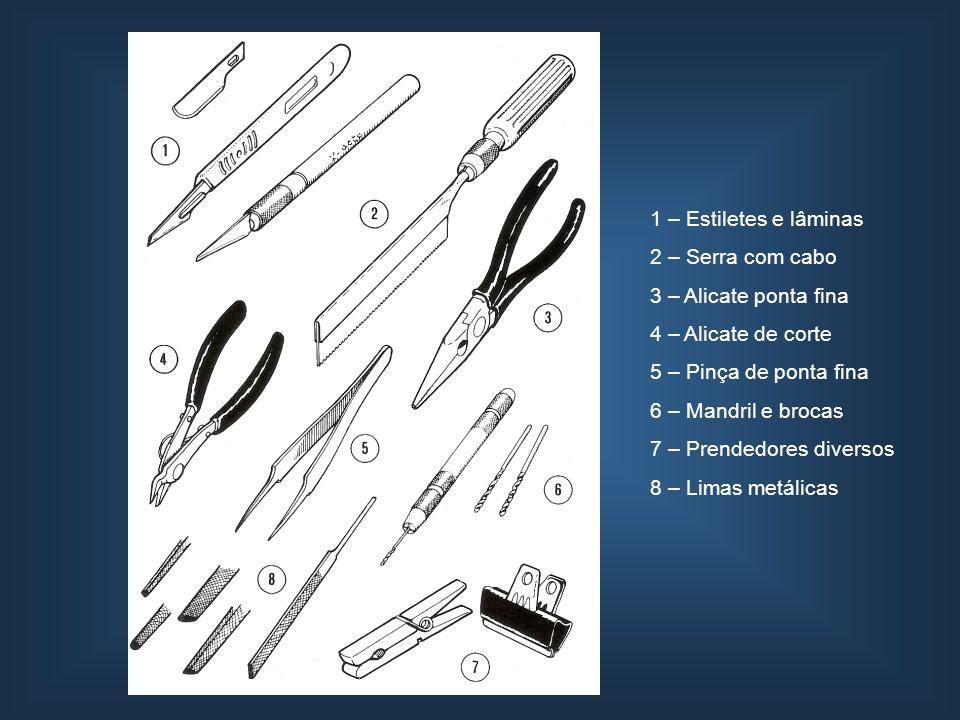 1 – Estiletes e lâminas 2 – Serra com cabo. 3 – Alicate ponta fina. 4 – Alicate de corte. 5 – Pinça de ponta fina.