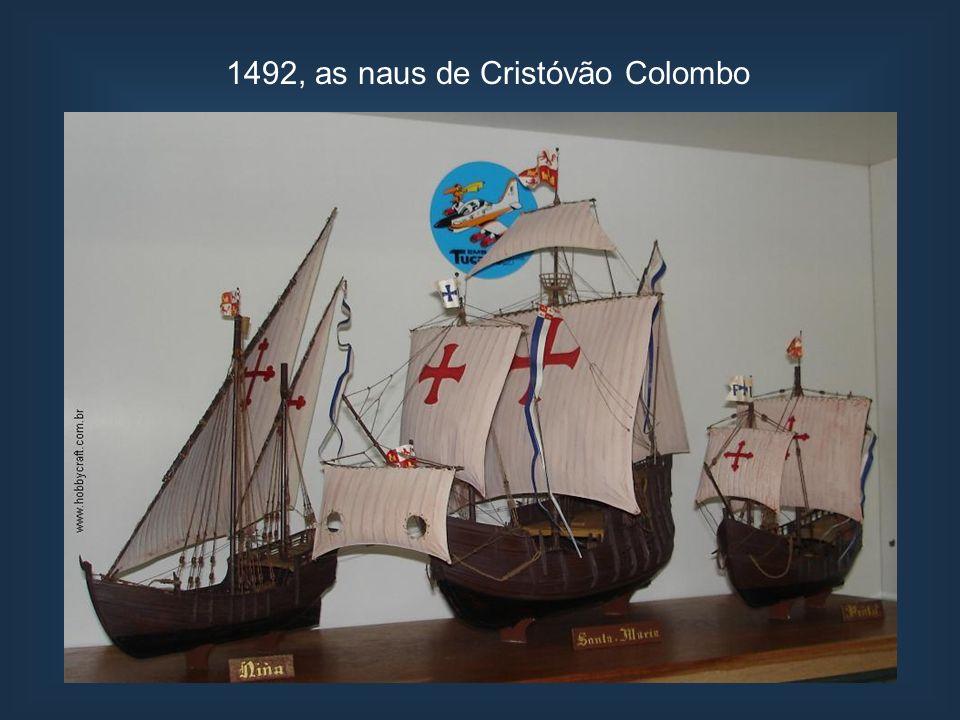 1492, as naus de Cristóvão Colombo