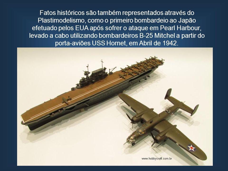 Fatos históricos são também representados através do Plastimodelismo, como o primeiro bombardeio ao Japão efetuado pelos EUA após sofrer o ataque em Pearl Harbour, levado a cabo utilizando bombardeiros B-25 Mitchel a partir do porta-aviões USS Hornet, em Abril de 1942.