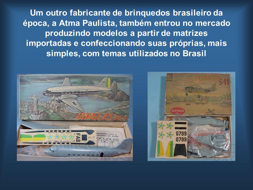 Um outro fabricante de brinquedos brasileiro da época, a Atma Paulista, também entrou no mercado produzindo modelos a partir de matrizes importadas e confeccionando suas próprias, mais simples, com temas utilizados no Brasil
