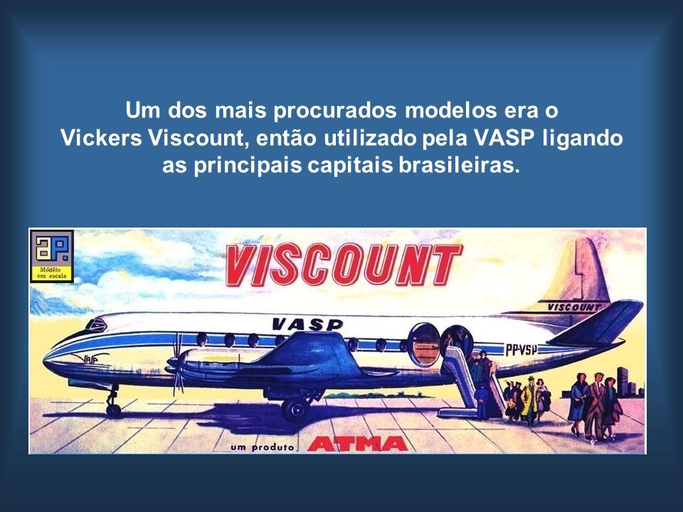Um dos mais procurados modelos era o Vickers Viscount, então utilizado pela VASP ligando as principais capitais brasileiras.