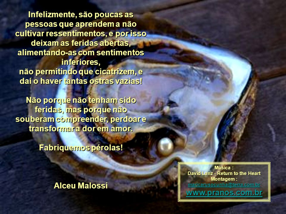 alimentando-as com sentimentos inferiores,