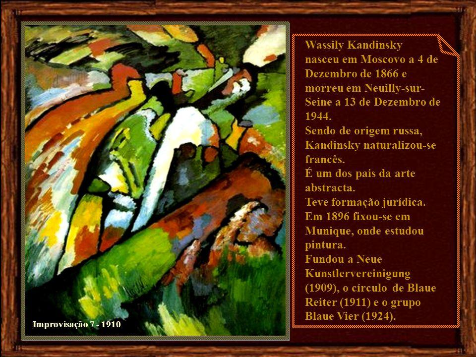 Sendo de origem russa, Kandinsky naturalizou-se francês.