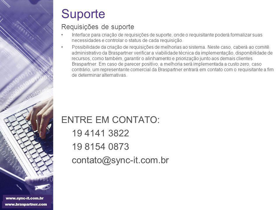Suporte ENTRE EM CONTATO: 19 4141 3822 19 8154 0873