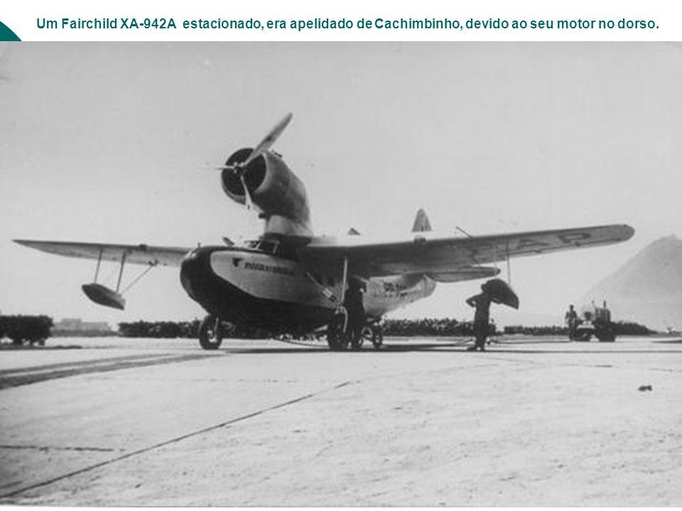 Um Fairchild XA-942A estacionado, era apelidado de Cachimbinho, devido ao seu motor no dorso.