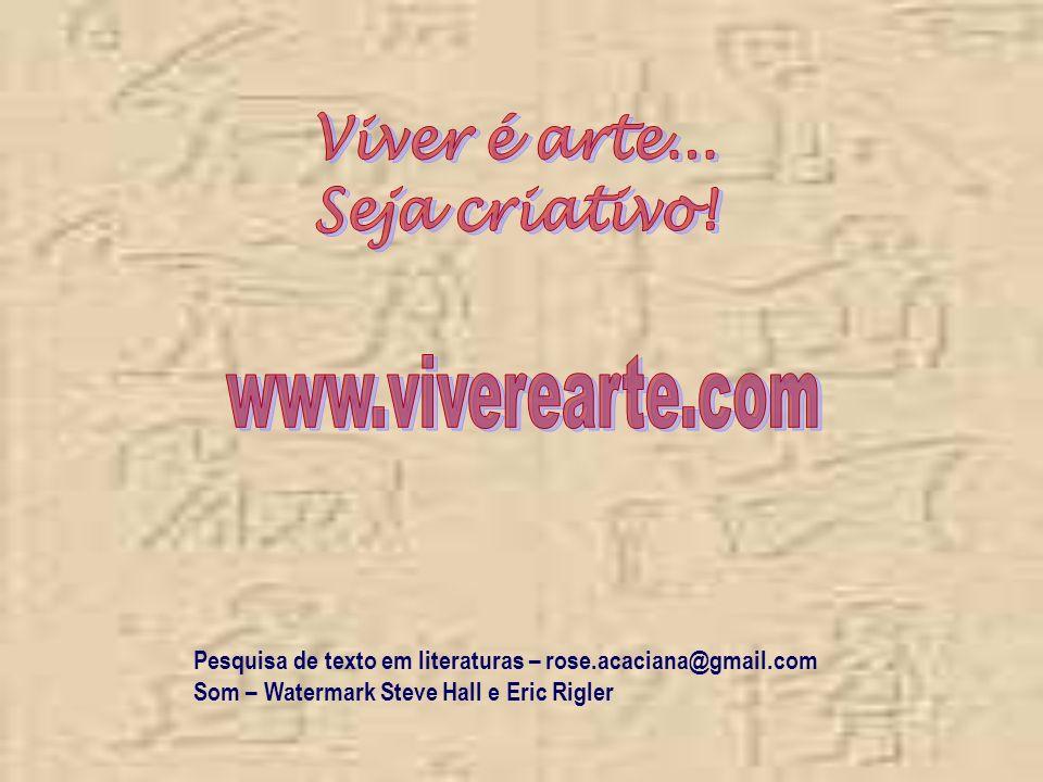 Viver é arte... Seja criativo!