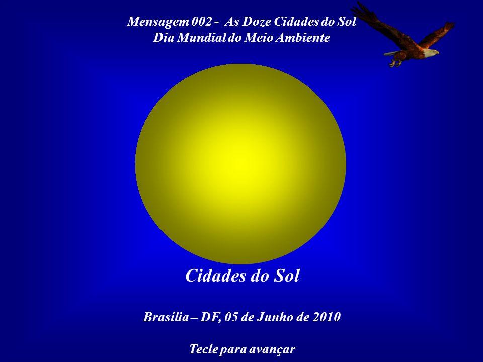 Cidades do Sol Mensagem 002 - As Doze Cidades do Sol
