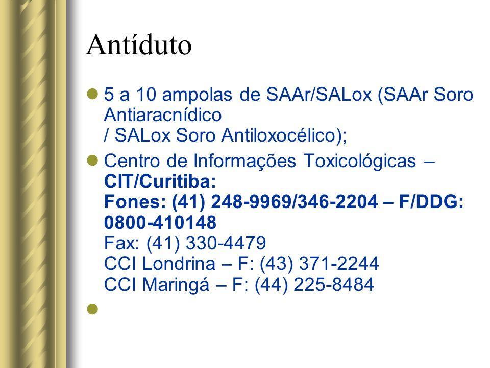 Antíduto 5 a 10 ampolas de SAAr/SALox (SAAr Soro Antiaracnídico / SALox Soro Antiloxocélico);