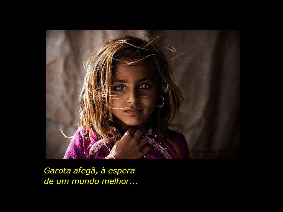 Garota afegã, Garota afegã, à espera de um mundo melhor...