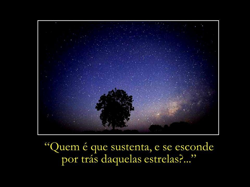 Quem é que sustenta, e se esconde por trás daquelas estrelas ...